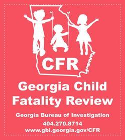 Child Fatality Review Program | Georgia Bureau of Investigation